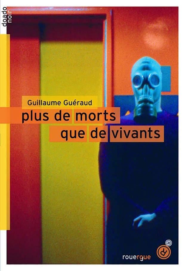 plus-de-morts-que-de-vivants-guillaume-gueeraud