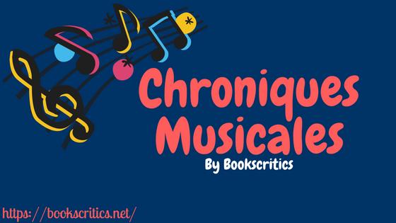 Chroniques Musicales !-2