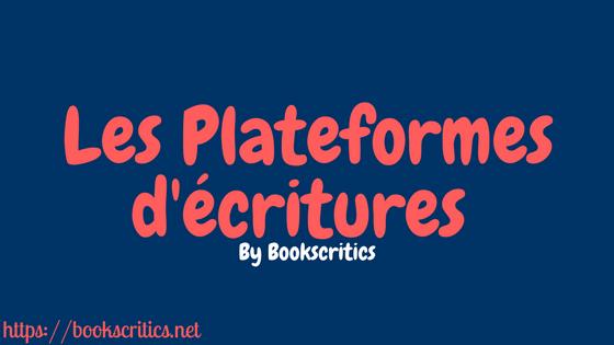Les Plateformes d'écritures