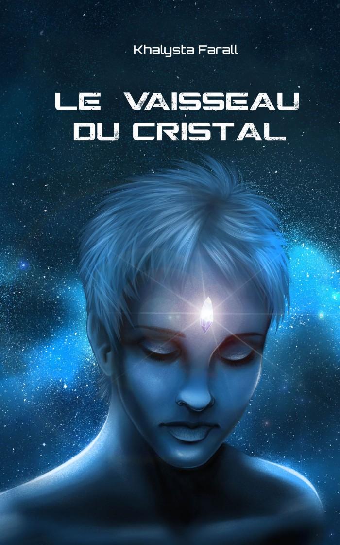 Le vaisseau du cristal intégrale 5x8 sec kindle