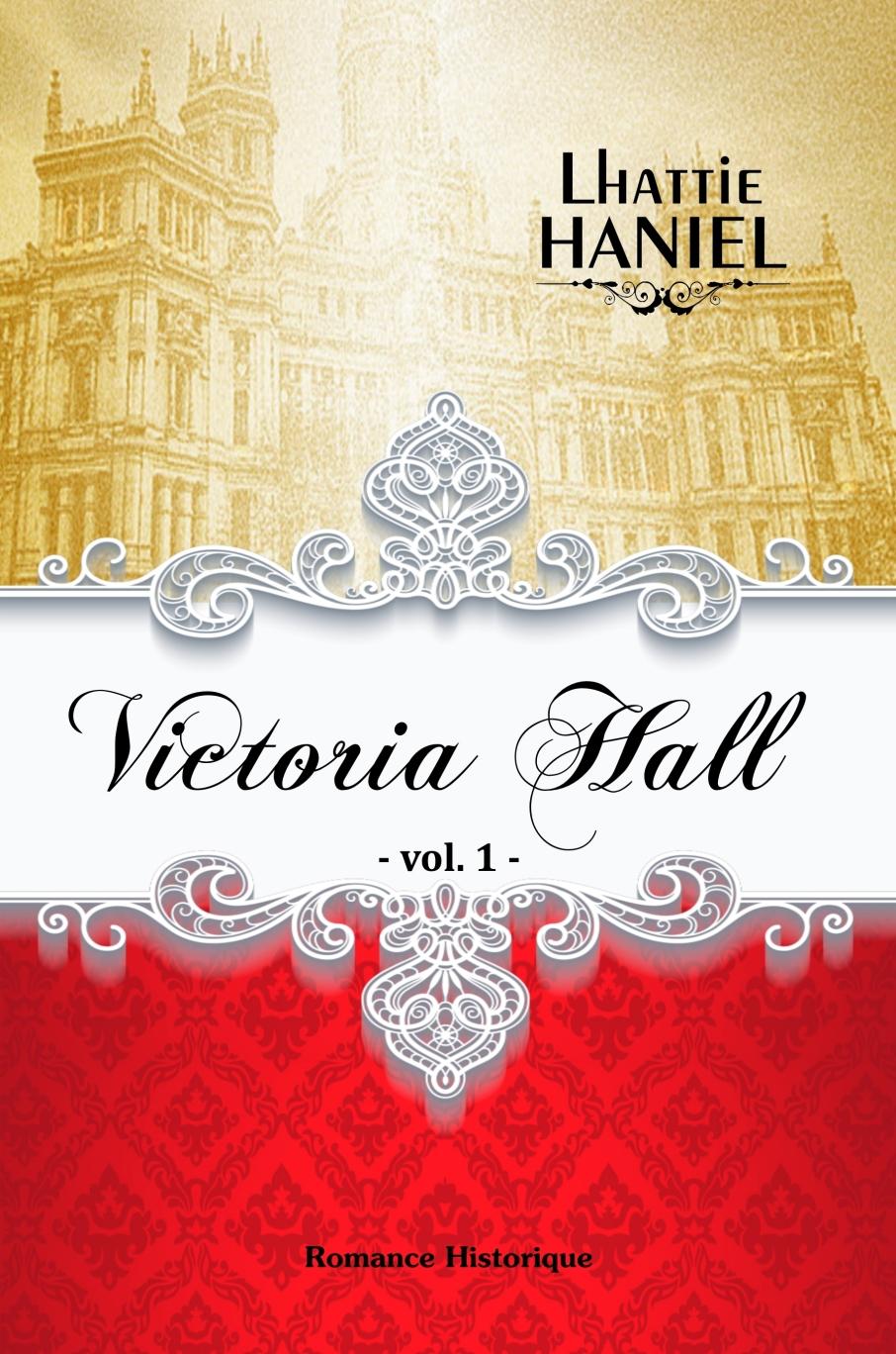 victoria hall vol 1 - kindle 20 novembre 2018 17h04 nouvelle version
