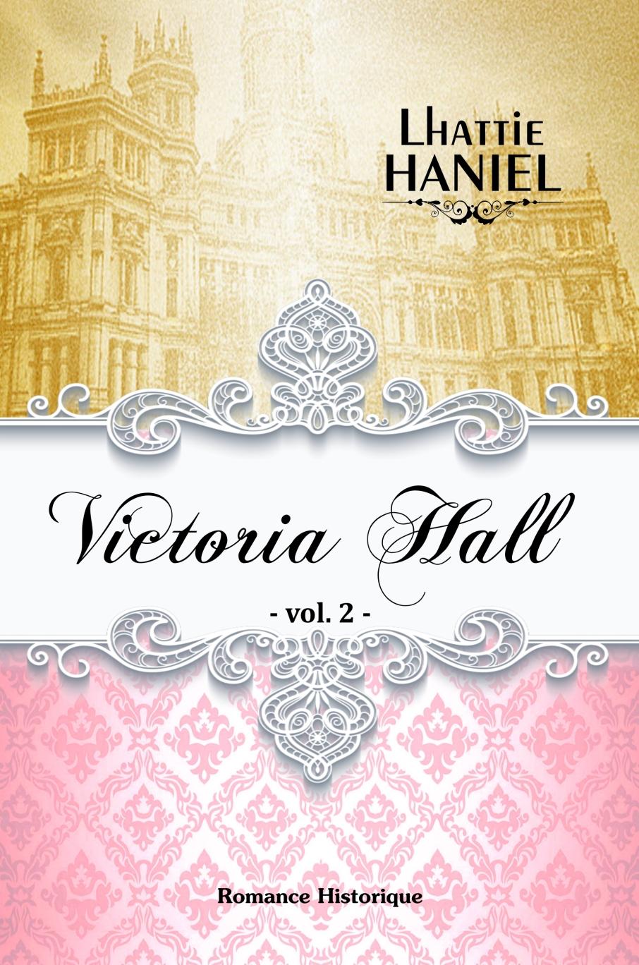 victoria hall vol 2 - kindle 20 novembre 2018 17h04 nouvelle version