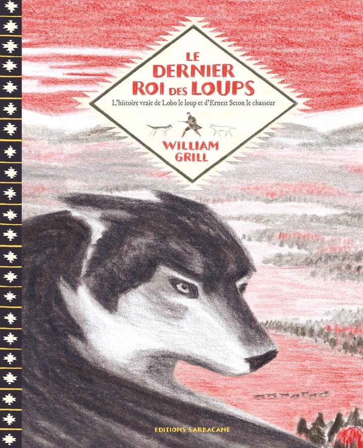 le-dernier-roi-des-loups-l-histoire-vraie-de-lobo-le-loup-et-d-ernest-thompson-seton-le-chasseur