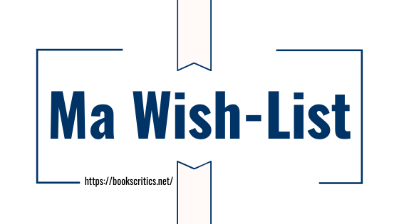 Ma Wish-List
